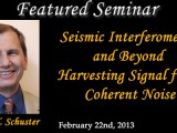 SEMINAR – Seismic Interferometry and Beyond – Harvesting Signal from Coherent Noise