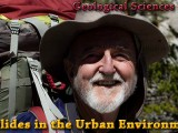 SEMINAR: November 6th 2013 – Landslides in the Urban Environment – Rob Hawk