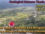 THESIS DEFENSE: Luke Weidman – Landslide Hazard Analysis and Mitigation for Sepanjang Village, Central Java Indonesia