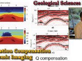 SEMINAR ON DEMAND – Attenuation Compensation for Seismic Imaging – Tieyuan Zhu