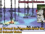 SEMINAR: March 12th, 2014 – Building Virtual Earthquakes from the Ambient Seismic Noise – Marine Denolle