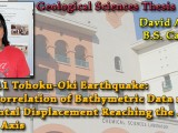 THESIS DEFENSE ON-DEMAND: David Anthony – The 2011 Tohoku-Oki Earthquake: Cross Correlation of Bathymetric Data model Horizontal Displacement Reaching the Japan Trench Axis