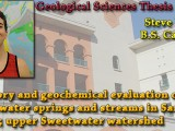 THESIS DEFENSE: May 8th @ 10:20am – Steve Phillips – Inventory and geochemical evaluation of groundwater springs and streams in San Diego County; upper Sweetwater watershed