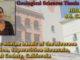 THESIS DEFENSE: May 8th @ 8:40am – Hillary Price – Potassic olivine basalt of the Alverson Formation, Superstition Mountain, Imperial County, California