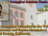 THESIS DEFENSE: June 5th @ 11:00am – Greg Fisch – Arc-rift transition volcanism in the Volcanic Hills, Jacumba and Coyote Mountains, Imperial County, California