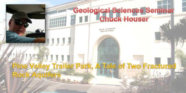 Seminar: October 21, 2105 – Pine Valley Trailer Park, A Tale of Two Fractured Rock Aquifers